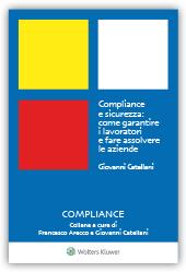 eBook - Compliance e sicurezza come garantire  i lavoratori e fare  assolvere le aziende