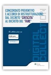 """eBook - Concordato preventivo e accordi di ristrutturazione: dal decreto """"Crescita"""" al decreto del """"Fare"""""""