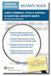 eBook - Conti correnti, titoli e capitali scudati nel Decreto Monti