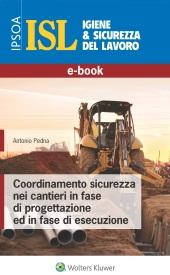 eBook - Coordinamento Sicurezza nei Cantieri in fase di Progettazione ed in Fase  di Esecuzione