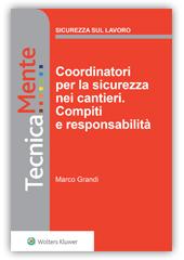 eBook - Coordinatori per la sicurezza nei cantieri. Compiti e responsabilità