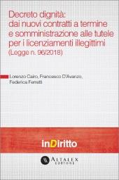 eBook - Decreto Dignità: dai Nuovi Contratti a Termine e Somministrazione alle Tutele per i Licenziamenti Illegittimi (legge n. 96/2018)
