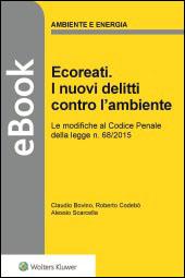 Ecoreati. I nuovi delitti contro l'ambiente - eBook