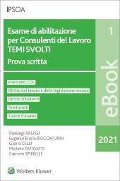 eBook - Esame di abilitazione per consulenti del lavoro - temi svolti