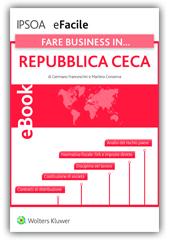 eBook - Fare business in...Repubblica Ceca