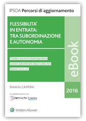 eBook - Flessibilità in entrata: tra subordinazione e autonomia