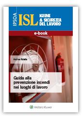 eBook - Guida alla  Prevenzione Incendi  nei Luoghi di Lavoro