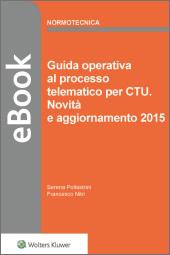 eBook - Guida operativa al processo telematico per CTU - Novità e aggiornamento 2015