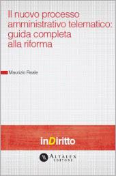 eBook - Il nuovo processo amministrativo telematico: guida completa alla riforma