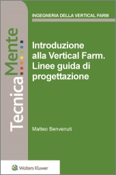 eBook - Introduzione alla Vertical Farm. Linee guida di progettazione