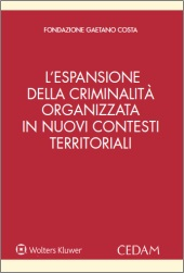 eBook - L'espansione della criminalità organizzata in nuovi contesti territoriali