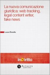 eBook - La Nuova Comunicazione Giuridica: Web Tracking, Legal Content Writer, Fake News