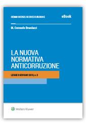 """eBook - La Nuova Normativa Anticorruzione - Legge 9 Gennaio 2019, n. 3 (""""Spazza Corrotti"""")"""