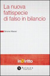 eBook - La nuova fattispecie di falso in bilancio
