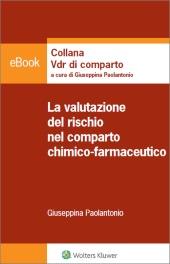 eBook - La valutazione  del rischio nel comparto chimico farmaceutico
