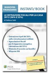 eBook - Le detrazioni fiscali per la casa 2012 (36% e 55%)