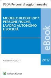eBook - Modello redditi 2017: Persone fisiche, lavoro autonomo e società