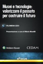 eBook - Musei e tecnologie: Valorizzare il passato per costruire il futuro