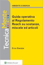 eBook - Nuova guida operativa al regolamento reach su sostanze, miscele ed articoli