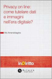 eBook - Privacy on line: come tutelare dati e immagini nell'era digitale?
