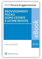 eBook - Provvedimenti fiscali dopo l'estate e ultime novità