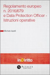eBook - Regolamento europeo n. 2016/679 e Data Protection Officer - Istruzioni operative