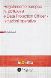 eBook - Regolamento europeo n. 2016/679 e Data Protection Officer - Istruzioni operative