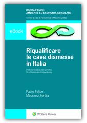 eBook - Riqualificare  le cave dismesse  in Italia
