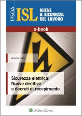 eBook - Sicurezza elettrica: Nuove direttive e decreti di recepimento