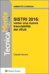 eBook - Sistri 2016: verso una nuova tracciabilità dei rifiuti