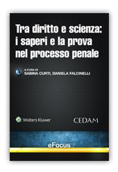 eBook - Tra Diritto e scienza: i saperi e la prova nel processo penale