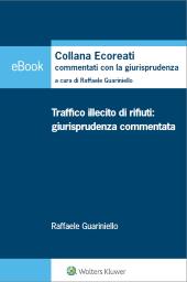 eBook - Traffico illecito di rifiuti: giurisprudenza commentata