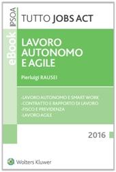 eBook - Tutto Jobs Act - Lavoro autonomo e agile